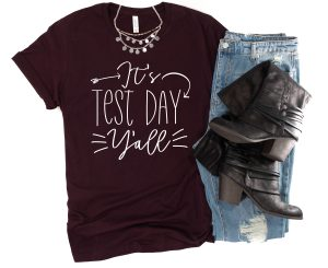 test day shirt