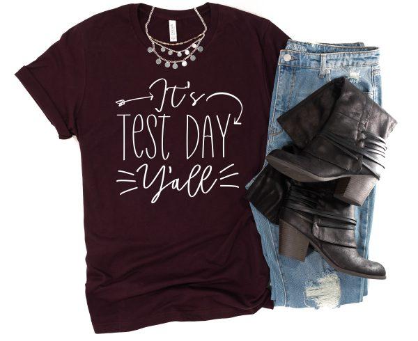 test day shirt