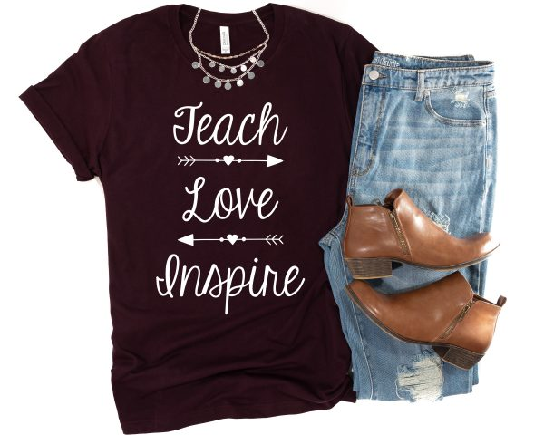 teach love inspire shirt