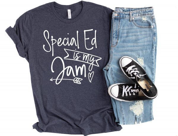 Special Ed Teaching is My Jam Shirt